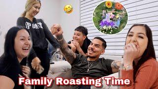 Family Roasting Time! ( HILARIOUS 😂