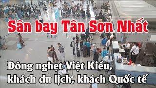 """Sân Bay Tân Sơn Nhất Nhộn Nhịp """"đón Tiễn Việt Kiều"""" Khách Du Lịch Và Quốc Tế"""