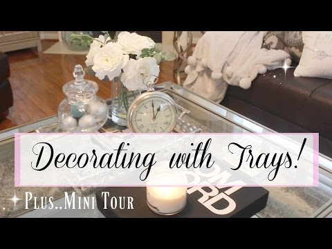 Decorating With Trays & Mini Tour Mp3