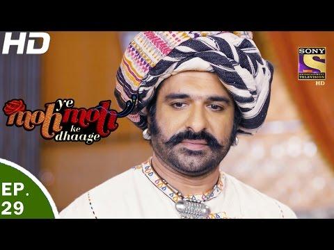 Yeh Moh Moh Ke Dhaage - ये मोह मोह के धागे - Episode 29 - 28th April, 2017