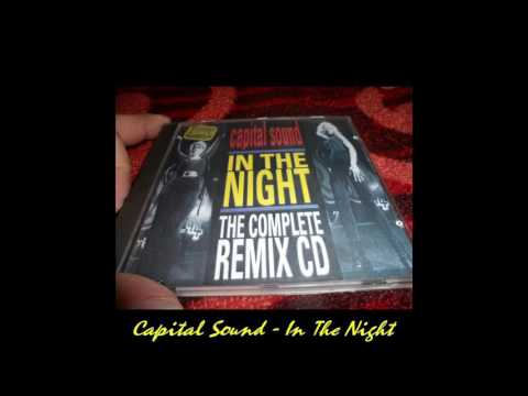 Capital Sound - In The Night (Hard Into The Night Mix)(Remix)