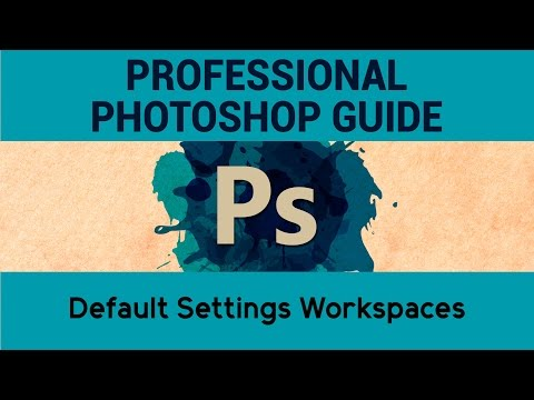 Default Settings Workspaces | Adobe Photoshop Tutorials | A Complete Guide to Photoshop | Eduonix