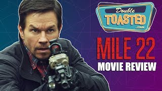 MILE 22 MOVIE REVIEW - A WASTE OF A GOOD CAST