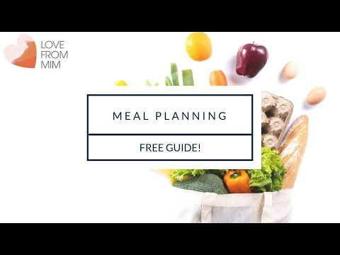 How to Meal Plan Free Guide + PDF   lovefrommim.com