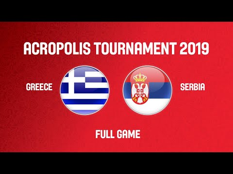 Download Greece v Serbia - Full Game - Acropolis Tournament 2019 Mp4 HD Video and MP3