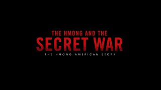 The Hmong and the Secret War
