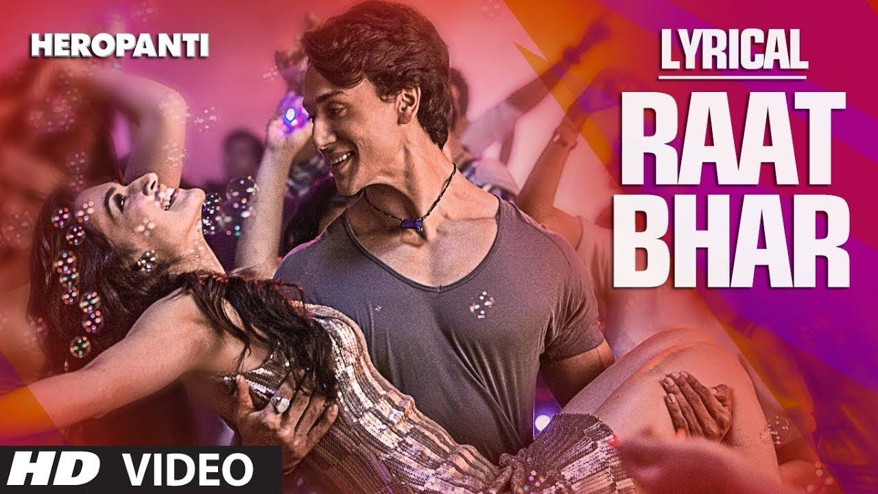 Raat Bhar Full Song with Lyrics   Tiger Shroff   Arijit Singh, Shreya Ghoshal - ARIJIT SINGH, SHREYA GHOSHAL Lyrics in hindi
