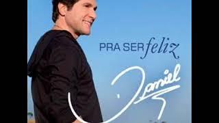 Daniel - Pra Ser Feliz (CD COMPLETO 2011)