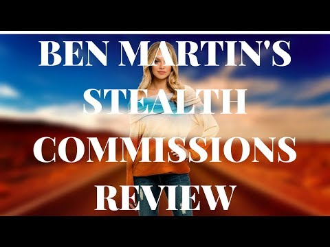 Ben Martin's Stealth Commissions Review - Simple Steps to Rank on YouTube