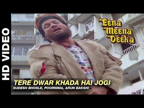Tere Dwar Khada hai Jogi - Eena Meena Deeka   Sudesh Bhosle, Poornima & Arun Bakshi   Rishi Kapoor