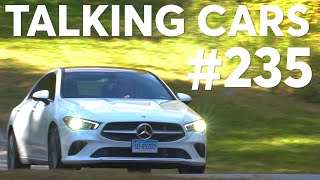 2020 Mercedes-Benz CLA Test Results; 2019 Automotive Naughty & Nice List   Talking Cars #235