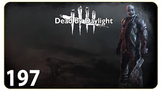 Besuch vom Doktor #197 Dead by Daylight - Let