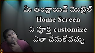 How to fully customize your Android Mobile Home Screen in telugu by ganeshtechintelugu