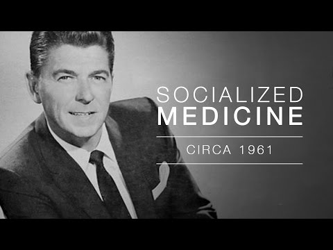 Video Ronald Reagan speaks out on Socialized Medicine - Audio