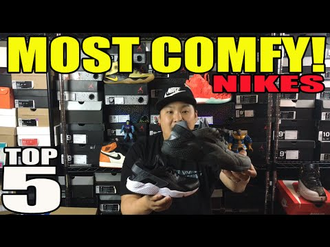 TOP 5 MOST COMFORTABLE NIKE SNEAKERS!