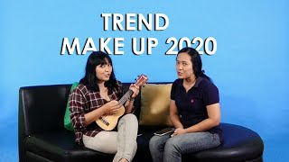 Sore di Style - Trend Make Up 2020