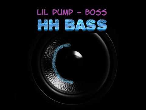 Lil Pump - Boss BASS BOOSTED