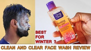 Clean and Clear Face Wash Review in Hindi- Foaming face wash-Face wash for winters