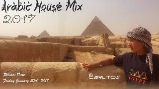ARABIC HOUSE MIX 2017