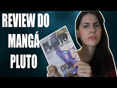 Você tem que ler Pluto!