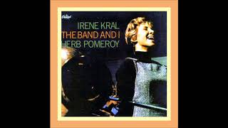 Irene Kral -  Something To Remember You By