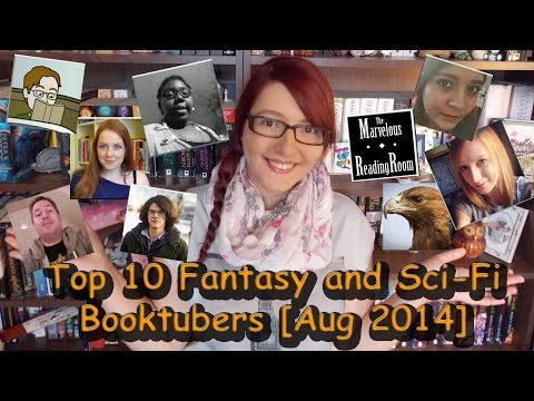 My 'Top 10' Fantasy and Sci-Fi Booktubers [Aug 2014]