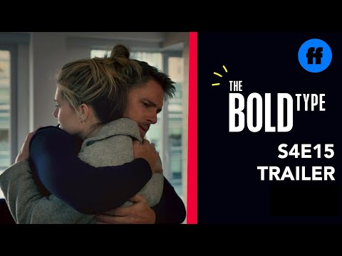 The Bold Type 4.15 (Preview)