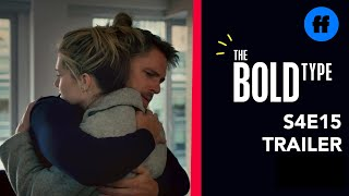 The Bold Type   Season 4 episode 15   Trailer : All Kinds Of Love (VO)
