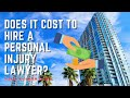 Florida personal injury lawyer Matt Dolman Answers the question, what does it cost to hire a personal injury attorney.