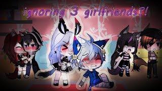 Ignoring THREE Girlfriends?! || ignore girlfriend for 24 hours challenge || Gacha Life