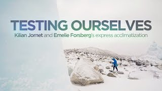 Testing Ourselves by Kilian Jornet and Emelie Forsberg