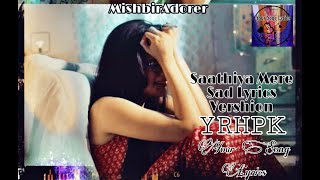 Saathiya Mere||Sad Vershion||Duriya Aai   - YouTube
