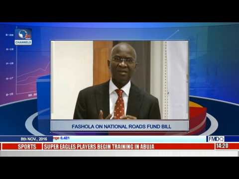 National Roads Fund Bill: Fashola Calls For Caution