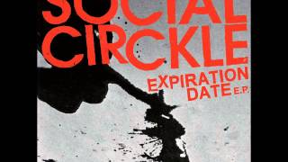 Social Circkle - Expiration Date (Full EP)