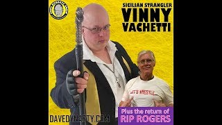 Dave Dynasty Show, EP 128: Vinny Vachetti and Rip Rogers