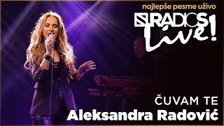 Aleksandra Radovic - Cuvam te RADIO S LIVE
