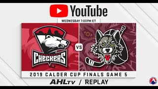 AHL Replay: 2019 Calder Cup Finals Game 5