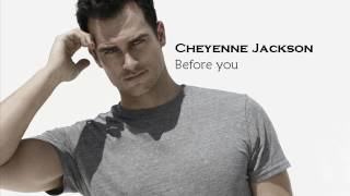 Before You   Cheyenne Jackson