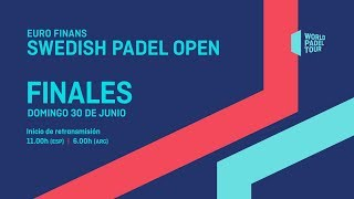 Finales - Euro Finans Swedish Padel Open 2019  - World Padel Tour