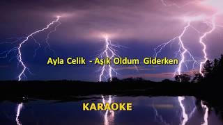 Ayla Celik   Aşık Oldum Giderken ( LyricsSözleri ) 2019