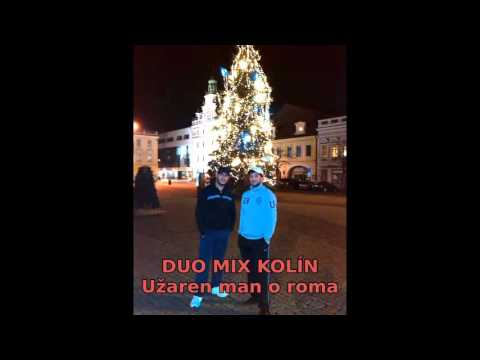 Duo Mix Kolín - Duo Mix Kolín - Užaren man o roma