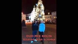 Video Duo Mix Kolín - Užaren man o roma