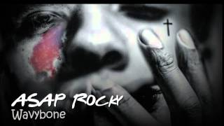 ASAP Rocky-Wavybone feat Juicy J (with Lyrics)