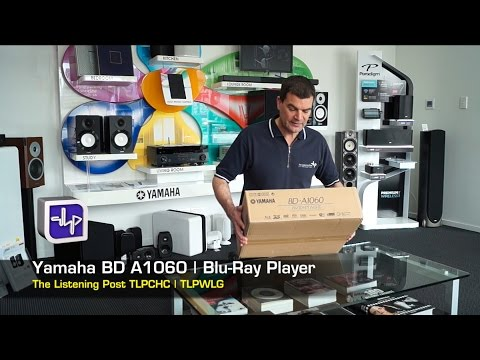 Yamaha BD-A1060 Blu-ray Player Unboxing | The Listening Post | TLPCHC TLPWLG