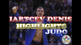 IARTCEV DENIS - HIGHLIGHTS JUDO| JUDO VINES