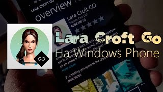 Обзор игры Lara Croft Go на Windows Phone 8.1 + Как бесплатно установить