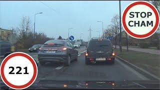 Stop Cham #221- Niebezpieczne i chamskie sytuacje na drogach