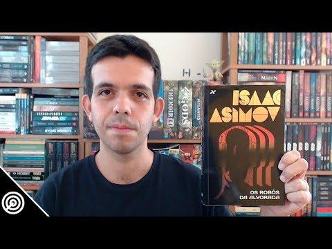 Resenha - OS ROBÔS DA ALVORADA (ROBÔS VOL.3) - Leitura #