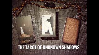 Unboxing & Walkthrough of the Tarot of Unknown Shadows - A Hermit's Wonder Review