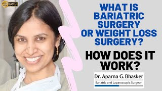 Bariatric Surgery – How it works | Weight Loss Surgery in Mumbai, India – Dr. Aparna Govil Bhasker